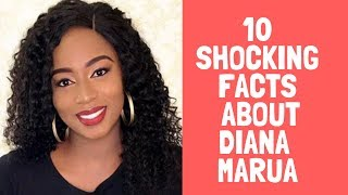 10 SHOCKING FACTS ABOUT DIANA MARUA #BahatisWife #DianaMarua
