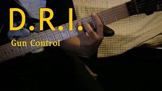 D.R.I. - Gun Control Guitar Cover