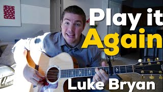 """Play it Again"" Beginner Guitar Lesson - (Luke Bryan)"