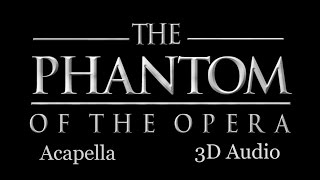 (3D Audio) Phantom of the Opera - Voiceplay (Acapella)