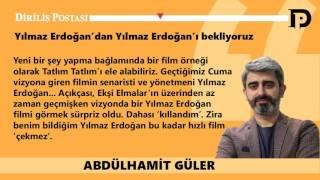 'Yılmaz Erdoğan'dan Yılmaz Erdoğan'ı bekliyoruz'