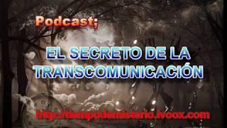 EL SECRETO DE LA TRANSCOMUNICACIÓN