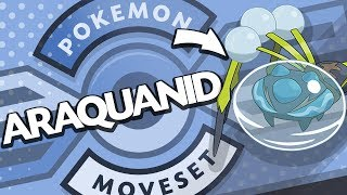 Araquanid  - (Pokémon) - Araquanid Moveset Guide! How to use Araquanid! Pokemon Sun and Moon! w/ PokeaimMD! (Updated)