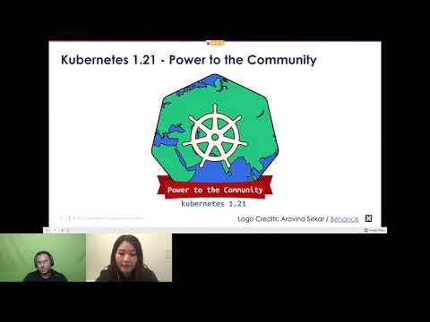 CNCF Live Webinar: Kubernetes 1.21 Release