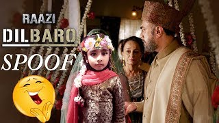 Dilbaro Spoof   Full Video   Raazi   Alia Bhatt   Harshdeep Kaur, Vibha Saraf & Shankar Mahadevan