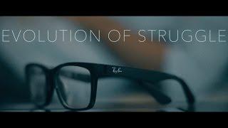 Evolution of Struggle - A Cinematic Short-Film