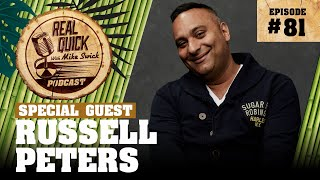 #81 Russell Peters | Real Quick With Mike Swick Podcast