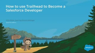 How To Use Trailhead To Become A Salesforce Developer