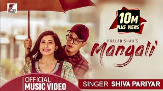 MANGALI | Shiva Pariyar | Ft. Sushant Khatri & Aanchal Sharma | Official Video