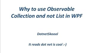 List Vs ObservableCollection in WPF