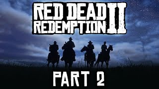 Red Dead Redemption 2 - Part 2 - The Train Job