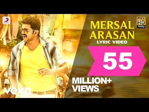 Download Mersal - Mersal Arasan Tamil Lyric Video | Vijay, Samantha | A R Rahman | Atlee HD Video