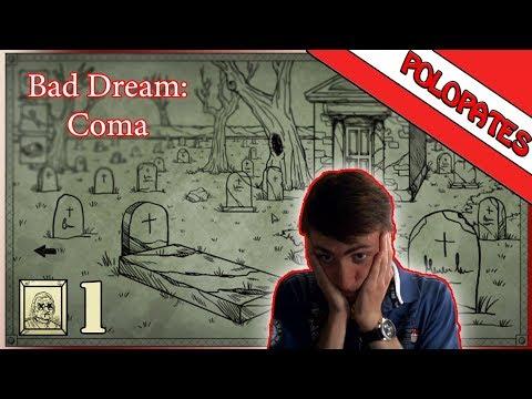 Dopadlo to dobře | #1 | Bad Dream: Coma