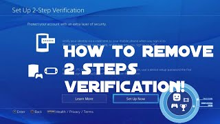 How to turn off 2 steps verification on Playstation