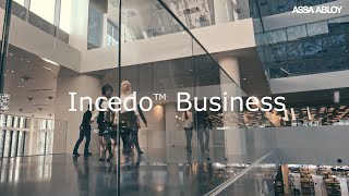 Incedo™ Business: The access control you demand, with the flexibility you need