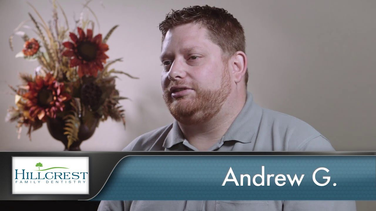 Andrew Reviews Hillcrest Family Dentistry
