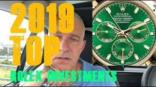 My Top Rolex Watch Investment Tips For 2019
