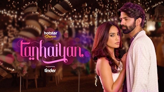 Watch Tanhaiyan only on Hotstar!