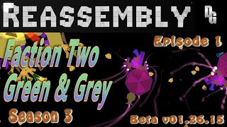 Reassembly Season 3 ► Let's Play  Episode 1 ► Planting the Interstellar Garden!