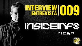 Interview   Entrevista   #009 -Insideinfo