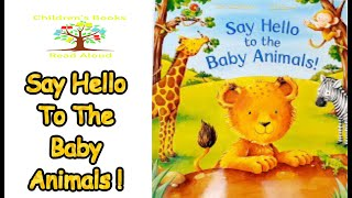 🐯 Say Hello To The Baby Animals ! 🐯 Bedtime Stories 🐯 Childrens Books Read Aloud 🐯