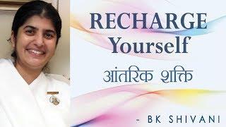 RECHARGE Yourself: Ep 1 Soul Reflections: BK Shivani (English Subtitles)