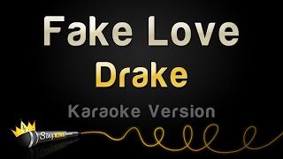 Drake - Fake Love (Karaoke Version)