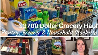 $3700 Dollar Grocery Haul | Pantry, Freezer and Household Stock Up