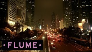 Flume - Road To: Shenzhen