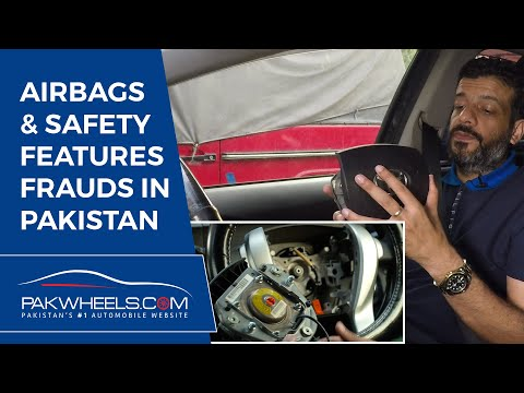 Airbags & Safety Features Frauds in Pakistan | PakWheels Tips