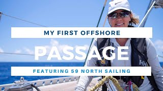 My First Offshore Passage with 59 North