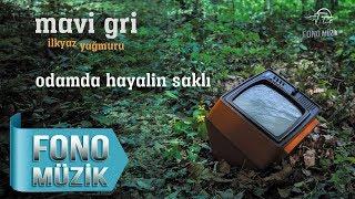 Mavi Gri - Odamda Hayalin Saklı (Official Audio)