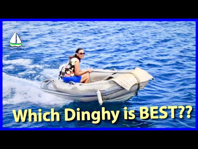 Best Dinghy For Bluewater Sailboats(Hypalon vs PVC, Fiberglass vs Aluminum)Patrick Childress #24