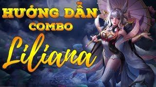 Hướng dẫn combo Liliana | #1 dọn lính nhanh
