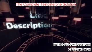 My The Complete Testosterone Solution Review (with Instant Access)