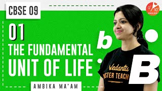 The Fundamental Unit of Life L-1 | Introduction to the Cell | CBSE Class 9 Biology | NCERT | Vedantu
