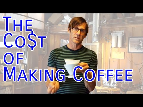 The Cost of Making Coffee