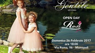 GENTILE WEDDING - Open Day Rosi Girl - abiti per Damigella e Prima Comunione