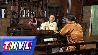 THVL | Chuyện xưa tích cũ –Tập 50[3]: Người bạn nối khố nay giàu có ngỏ ý kết thông gia với ông Đinh