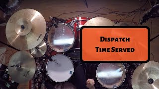 Joe Koza - Dispatch - Time Served (Drum Cover) [GoPro Audio]