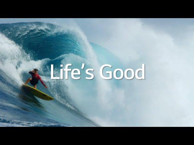 Life's Good | Versión Extendida | LG