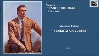 """Tenore FRANCO CORELLI  (Bellini)  """"Fenesta ca' lucive""""  (1961)"""