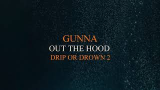 Gunna   Out The Hood [Official Audio]
