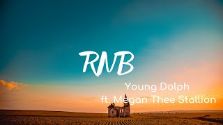 Young Dolph - RNB (Lyrics) ft. Megan Thee Stallion - YouTube