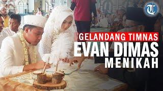 Sah! Gelandang Andalan Timnas Indonesia Evan Dimas Resmi Nikahi Pujaan Hatinya