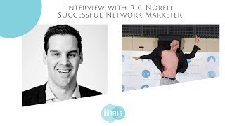 Ric Norell - Successful Network Marketer Interview