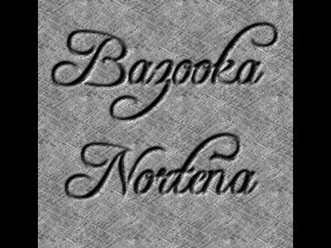 adivina bazooka norteña oficial