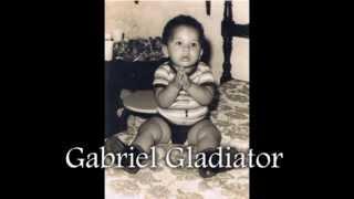 Gabriel Gladiator Baby to Master Video