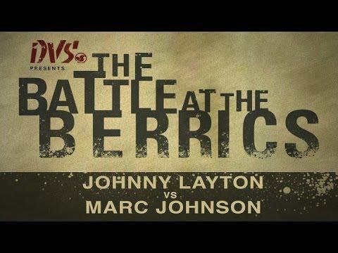 Marc Johnson Vs Johnny Layton: BATB1 - Round 2