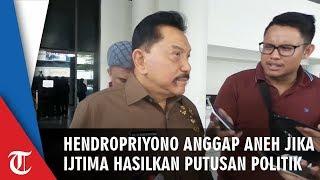 Hendropriyono Anggap Aneh Jika Ijtima Ulama Menghasilkan Keputusan Politik